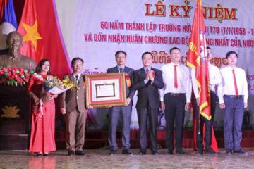 Trường Hữu nghị T78 long trọng tổ chức lễ kỉ niệm 60 năm thành lập và đón nhận Huân chương lao động hạng Nhất của nước CHDCND Lào